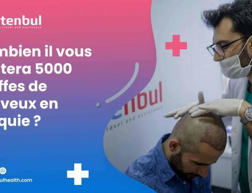 Combien il vous coûtera 5000 greffes de cheveux en Turquie ?